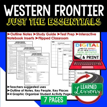 Western Frontier Outline Notes JUST THE ESSENTIALS Unit Review