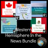 Western Hemisphere Regional In the News Summary Bundle