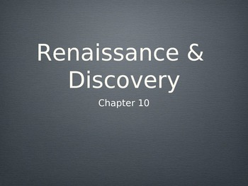 Western Heritage 8th Ed. Ch. 10 Powerpoint Renaissance and Discovery