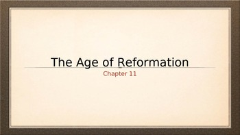 Western Heritage 8th Ed. Ch. 11 Powerpoint The Age of Reformation