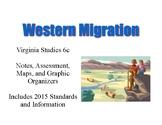 Western Migration Notes and Activities: Virginia Studies SOL 6c
