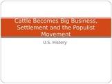 Western Settlement & the Populist Movement