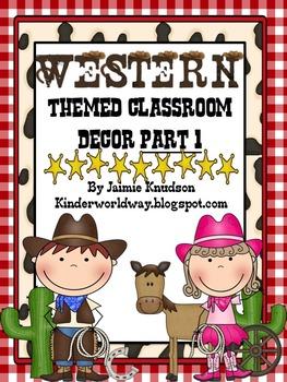 Western Theme Classroom Decor Part 1