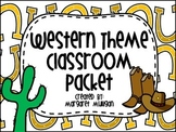 Western Theme Classroom Package - Over 50 Items for your Western Theme!