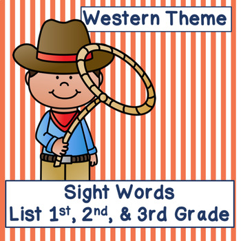 Western Theme Dolch Words 1st-3rd Grade