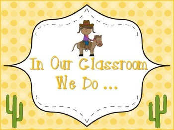 """In Our Classroom We Do"" ... Poster Western Theme"