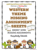 Western Theme Missing Assignment Sheets