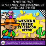 Western Themed Classroom Decor EDITABLE (Western Classroom Theme Decor)