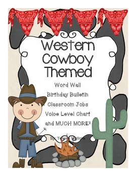 Western Themed Classroom - Cowgirls and Cowboys