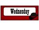 Western Themed Weekdays