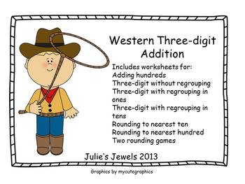 Western Three-digit Addition with and without regrouping