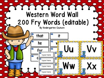 Western Word Wall & 200 Fry Words (editable)