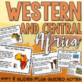 Western and Central Africa PowerPoint and Guided Notes