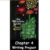 Westing Game Chapter 4 Writing Project