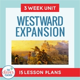 Westward Expansion Unit: 3 Weeks | Distance Learning | for
