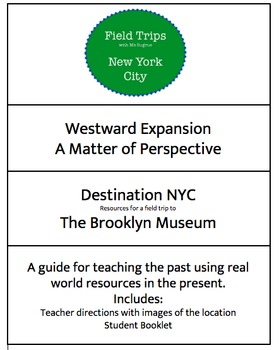 Westward Expansion: A Field Trip Guide to the Brooklyn Museum