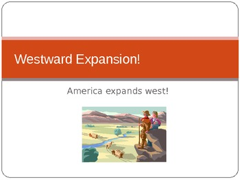 westward expansion a powerpoint presentation by class with mrs b. Black Bedroom Furniture Sets. Home Design Ideas