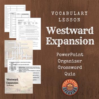 Westward Expansion:  A Vocabulary Lesson