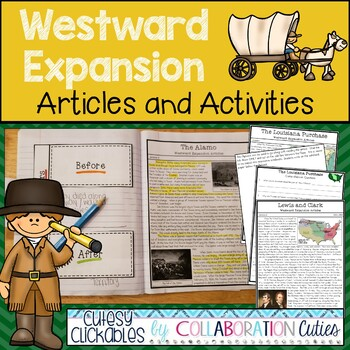 Westward Expansion Articles with Interactive Notebook Activities and Flipbooks
