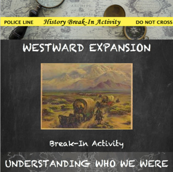 Westward Expansion-Manifest Destiny Break In Activity