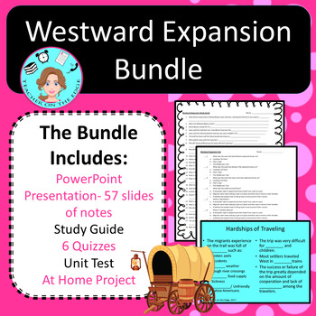 Westward Expansion Bundle – Notes, Assessments, Study Guide, Project – No Prep
