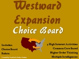 Westward Expansion Choice Board Social Studies Activity Menu Project Rubric