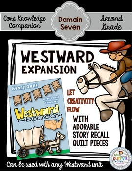 CKLA Westward Expansion ~ Second Grade (Engage NY / Core Knowledge Domain 7)