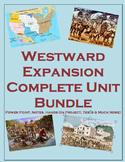 Westward Expansion Complete Unit (PPT, Notes, Hmk, Tests, Classwork, Projects)