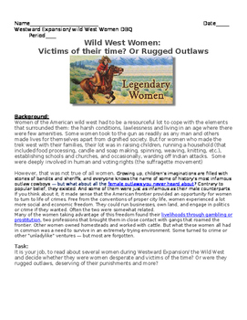 Westward Expansion DBQ: Wild West Women- Victims of the time? or rugged outlaws?