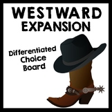 Westward Expansion Differentiated Choice Board {Set of 2}