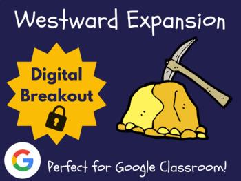 Westward Expansion - Digital Breakout! (Escape Room, Scavenger Hunt)