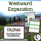 Westward Expansion Digital Interactive Notebook for Google Drive