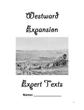 Westward Expansion Expert Text Set CCSS Revamped