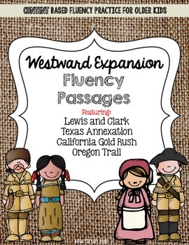 Westward Expansion Fluency Passages