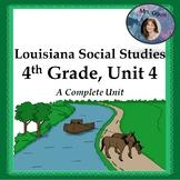 Louisiana, 4th Grade, Unit 4, Westward Expansion, FULL UNIT!