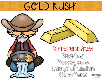 Westward Expansion: Gold Rush {Differentiated Close Readin