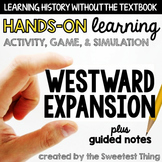 Westward Expansion: Hands-On Learning