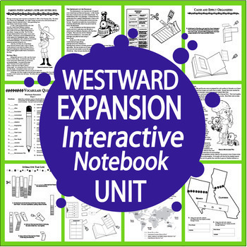 Westward Expansion Interactive Notebook HARD COPY (10 Literacy-Based Lessons)