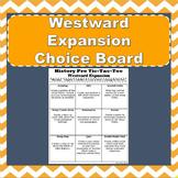 Westward Expansion - History Pro Tic-Tac-Toe Choice Board