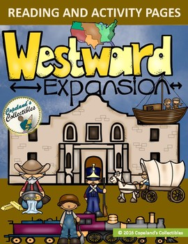 Westward Expansion Informational Passages and Activity Set