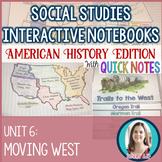 Westward Expansion Interactive Notebook