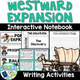 Westward Expansion Interactive Notebook and Writing Activities