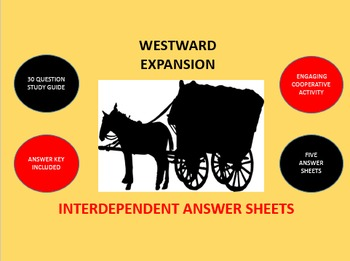 Westward Expansion: Interdependent Answer Sheets Activity