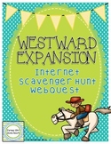 Westward Expansion Internet Scavenger Hunt WebQuest Activity