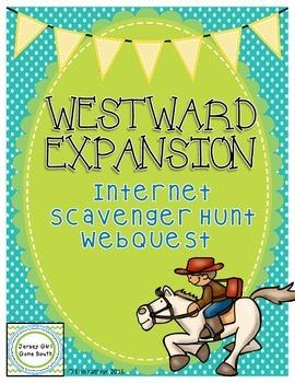 Westward Expansion Internet Scavenger Hunt WebQuest Activity
