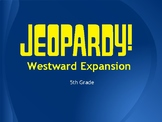 Westward Expansion Jeopardy