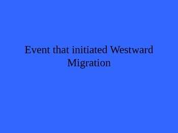Westward Expansion Jeopardy Game (PPT)