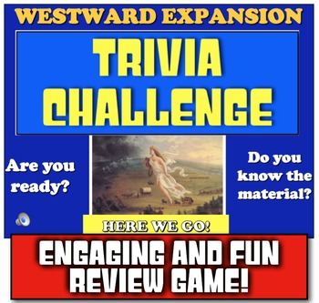 Westward Expansion Review! Play Jeopardy-like game to Review Manifest Destiny!