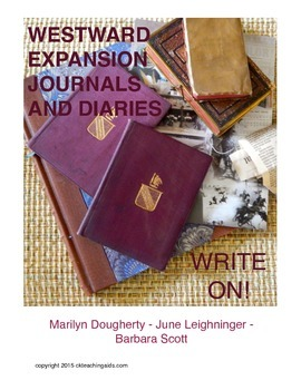 Westward Expansion  Journals and Diaries