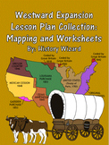 Westward Expansion Lesson Plan Collection: Mapping and Worksheets